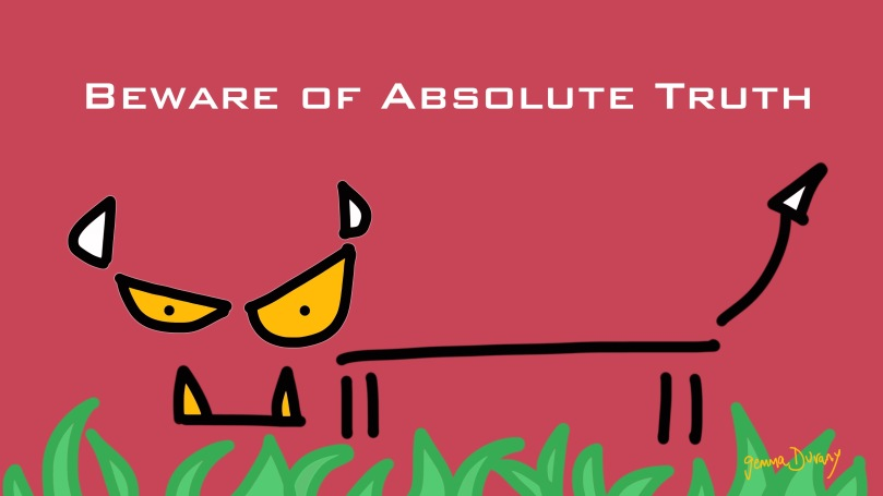Beware-of-Absolute-Truth